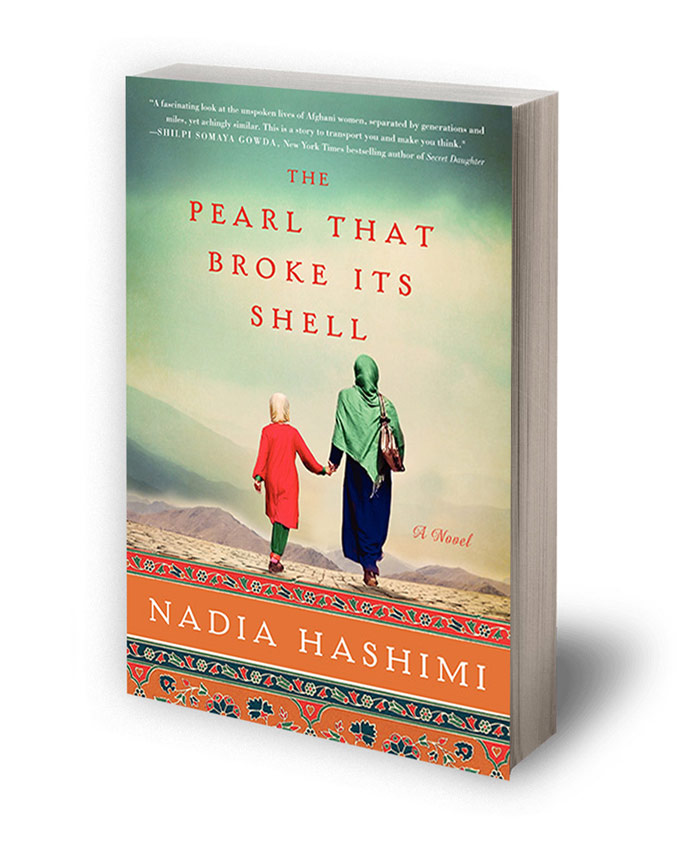 The Pearl that broke it's shell Nadia Hashimi Afghanistan