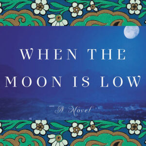 When the moon is low Afghan women